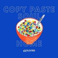 Copy Paste Soul - Home (Original Mix)