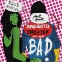 David Guetta  Showtek ft. Vassy - Bad (RGGD Bootleg)