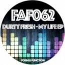 Durty Fresh - Crossfire (Original Mix)