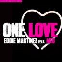 Eddie Martinez - One Love (Feat. Meg) (Oscar Velazquez Remix)