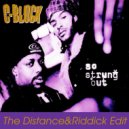 C Block  - So Strung Out  (The Distance & Riddick Edit) (The Distance & Riddick Edit)