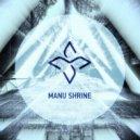 Manu Shrine  - End (Original mix)
