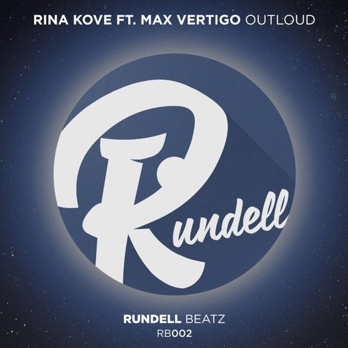 Max Vertigo, Rina Kove - Outloud (Original Mix)