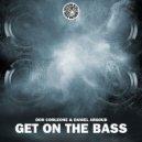 Don Corleone, Daniel Argoud - Get On The Bass (Club Mix)