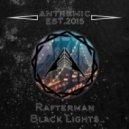 Rafterman - Black Lights (Original Mix)