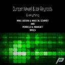 Duncan Newell & Joe Reynolds - Everything (Original Mix)