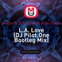 Fergie & Dj Legran & Alex Rosco - L.A. Love (DJ Pilot.One Bootleg Mix)