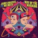 James Marvel feat. MC Mota - Way Of The Warrior (Original mix)