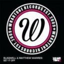 Blaqwell, Matthew Warren - Set It Off (Original Mix)