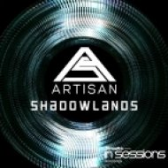 Artisan - Shadowlands (Original Mix)