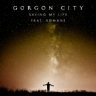 Gorgon City feat. Romans - Saving My Life (Terrace Dub)