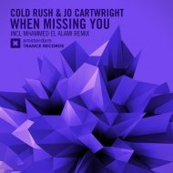 Cold Rush, Jo Cartwright - When Missing You (Original Mix)