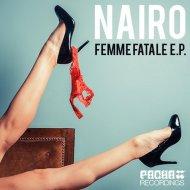 Nairo - Femme Fatale (Original mix)