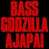 Ajapai - Bass Godzilla (VIP)