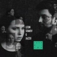 Leon Somov & Jazzu - Noriu Miegoti (Original mix)