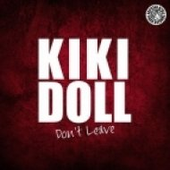 Kiki Doll - Dont Leave (Block & Engels Club Mix)