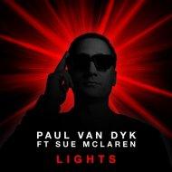 Paul van Dyk, Sue McLaren, Wee-O - Lights feat. Sue McLaren (Wee-O Remix)