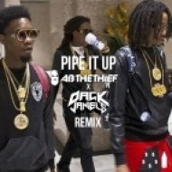 Migos - Pipe it Up (Ab The Thief & Dack Janiels Remix)
