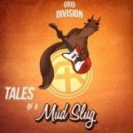 Grid Division - Mudensluggy (Original mix)