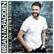 Brian McFadden - Call On Me Brother (Original mix)