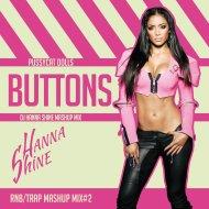 Pussycat Dolls & Dj Sign & Dj Sastro & Dj Shummi - Buttons (Dj Hanna Shine Mashup Mix)
