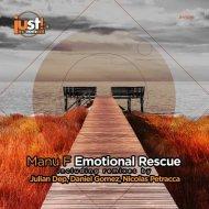 Manu F, Daniel Gomez - Emotional Rescue (Daniel Gomez Remix)