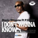 Mario Winans Ft. P. Diddy  - I Don\'t Wanna Know (Fly Remix 2015)
