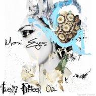 Maxi Eyes - Twenty Fifteen 02 ()
