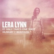 Lera Lynn - It Only Takes One Shot (Hungry T Bootleg)