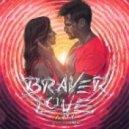 Arty feat. Conrad - Braver Love (Original Mix) (feat. Conrad)