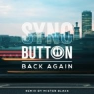 Sync Button - Back Again (Mister Black Remix)