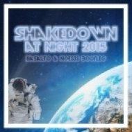 Shakedown - At Night (Basalto & Noesis Bootleg)