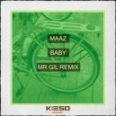 Maaz - Baby (Mr Gil Remix)