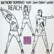 Anthony Romeno feat. Sam Stray Wood - Reach (Original Mix)