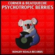 Corner, BeatQueche - Psychotropic Berries (Original Mix)