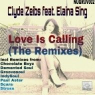 Clyde Zeibs feat. Elaina Sing - Love Is Calling (Groovesoul\'s 29s Street Afrika Soul Dub)