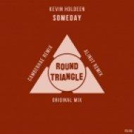 Kevin Holdeen - Someday (Alinut Remix)