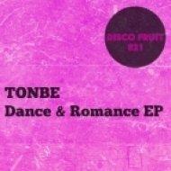 Tonbe - Dance & Romance (Original Mix)