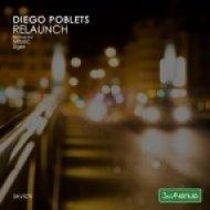 Diego Poblets - Relaunch (Ziger Remix)