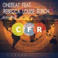 Onebeat Feat. Rebecca Louise Burch - Runaway (Original Mix)