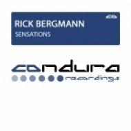 Rick Bergmann - Sensations (Original Mix)