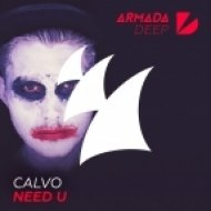 Calvo - Need U (Original Mix)