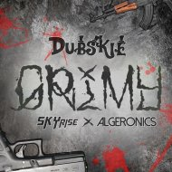 Dubskie & SKYrise & Algeronics  - Grimy (Original mix)
