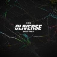 Oliverse - Body Talk (Original mix)