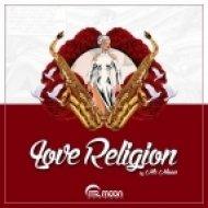 Mr. Moon - Love Religion (Zimone Remix)