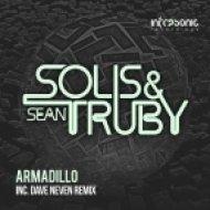Solis & Sean Truby - Armadillo (Dave Neven Remix)