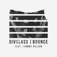 DivClass - Bounce feat. Nelson (Original mix)