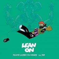 Major lazer & Dj Snake  Feat. MO - Lean On (Dj Rauff Remix)
