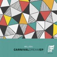 Millidiu - Carnival Dream (Original Mix)