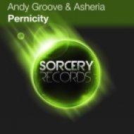 Andy Groove & Asheria - Pernicity (Original Mix)